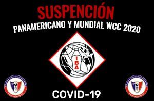Suspensión Panamericano y Mundial IBA 2020